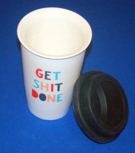 Get Shit Done Thermal Ceramic Coffee Mug